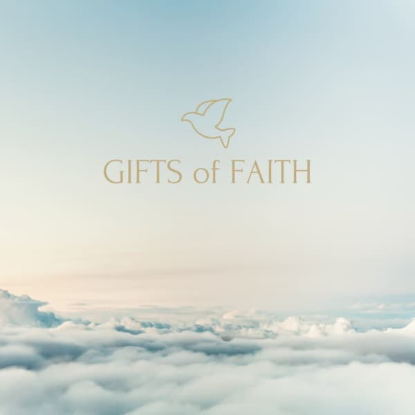Gifts of Faith